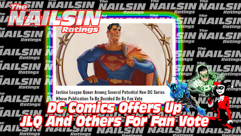 The Nailsin Ratings:DC Comics Offers JLQ And For Fan Vote