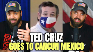 Ted Cruz Goes To Cancun Mexico!