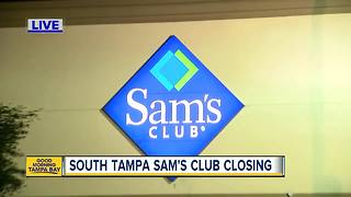 South Tampa Sam's Club to close as company announces nationwide closures - Video