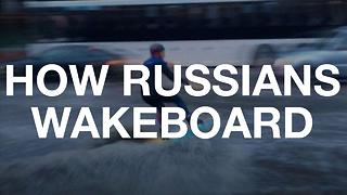 Watch This Russian Man Wakeboard In A Flooded Street