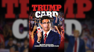 Trump Card: Dinesh D'Souza's Most Important Film Yet!