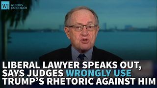 Liberal Lawyer Speaks Out, Says Judges Wrongly Use Trump's Rhetoric Against Him - Video
