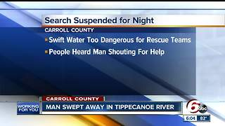 Search underway after man swept away in Tippecanoe river - Video