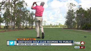 Eastwood Golf Club Reopens to Public - Video