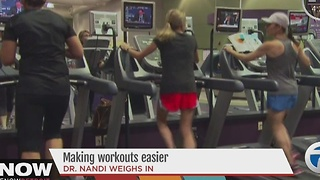 Making workouts easier