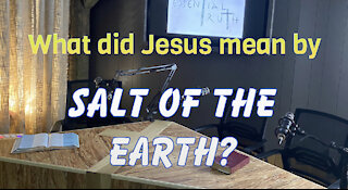 What does it mean to be the Salt of the Earth