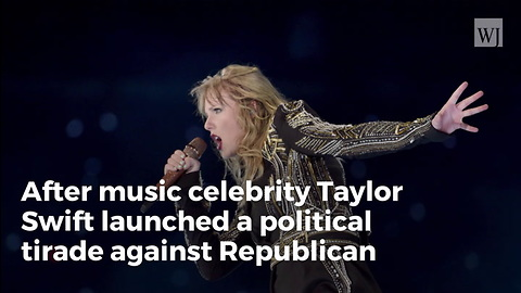 Trump Attacks Pop Star Taylor Swift After Singer Turns Political
