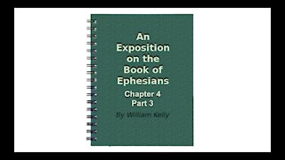 Major NT Works Ephesians Chapter 4 part 3 Audio Book