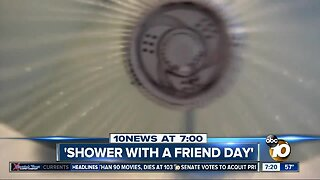 National 'Shower with a Friend' Day?