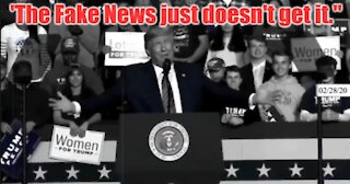 """President Trump Quips: """"The Fake News Just Doesn't Get It."""""""