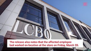 A Toronto LCBO Has Closed After An Employee Caught COVID-19