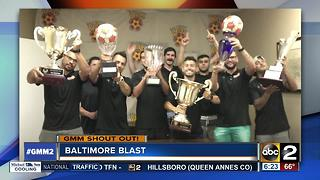 A Good Morning Maryland shout-out from the Baltimore Blast - Video