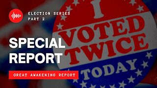 SPECIAL REPORT | Election Series Part 2 - Where's The Hope