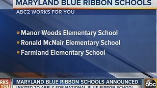 Maryland's newest Blue Ribbon schools have been announced - Video