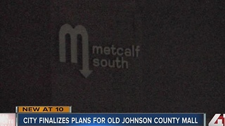 Overland Park approves plans for Metcalf mall - Video