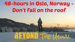 Traveler spends 48 hours in Oslo, Norway - Video