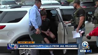 Austin Harrouff's calls from jail released