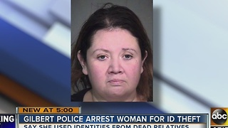 Gilbert woman uses identifies of dead relatives to purchase items - Video