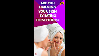 Top 4 Foods Which Are Harmful To Your Skin