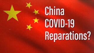 China, COVID-19, and Reparations?