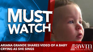 Ariana Grande shares video of a BABY crying as she sings - Video