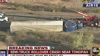 Semi-truck rollover on I-10 eastbound causes serious delays near Tonopah - Video