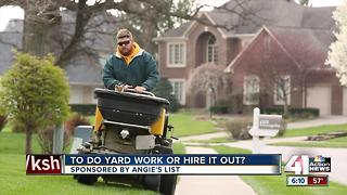 To do yard work or hire it out? - Video
