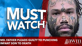 Md. father pleads guilty to punching infant son to death, leaving him in hearse for a day - Video
