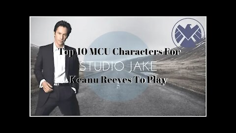 Top 10 MCU Characters For Keanu Reeves To Play   StudioJake Archives