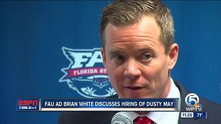 FAU AD Brian White discusses hiring of Owls basketball coach Dusty May - Video