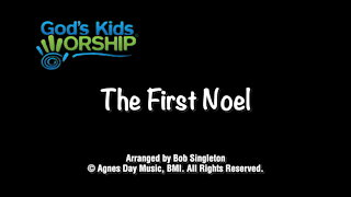 Kids Christmas - The First Noel