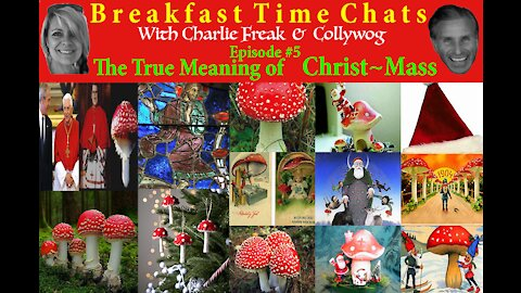 Breakfast Time Chat #5~The True Meaning of Christ-Mass