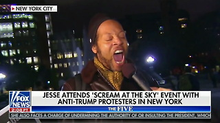 Jesse Watters Attends Anti-Trump Protest Where They Scream at the Sky -- And It's a Whole Lot of Crazy - Video