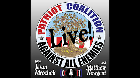 Patriot Coalition LIve - Ep. 7: The Case for Liberty: What Inspired America (Part 2 of 2)