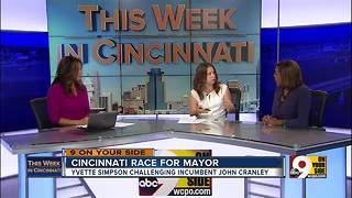 This Week in Cincinnati: Councilwoman and mayoral candidate Yvette Simpson on heroin, infrastructure - Video