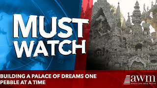 Building a Palace of Dreams One Pebble at a Time - Video
