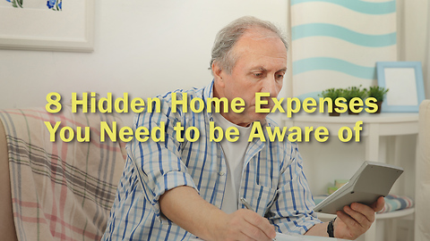 8 Hidden Home Expenses  You Need to be Aware of
