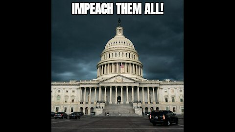 Impeach them all!