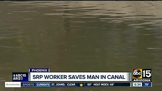 SRP worker saves man in Phoenix canal - Video