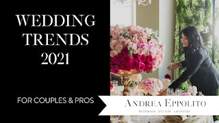 Wedding Trends 2021 | Las Vegas Wedding Planner
