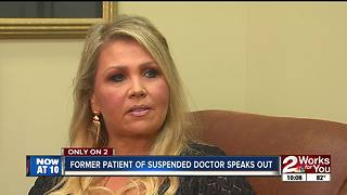 Former patient of suspended doctor speaks out