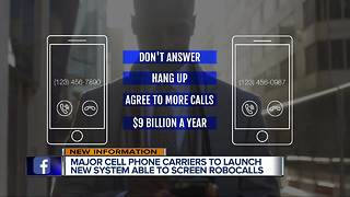 Major cell phone carriers to launch new system able to screen robocalls