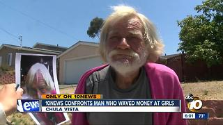 10News confronts man who waved money at girls - Video