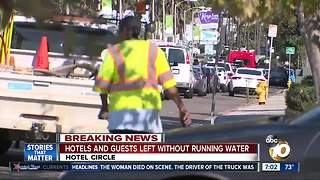 Mission Valley hotels, guests left without running water - Video
