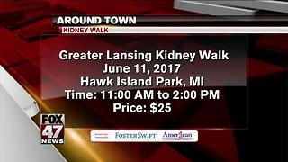 Around Town 6/12/17: Greater Lansing Kidney Walk - Video
