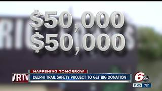 Delphi trail safety project to get big donation