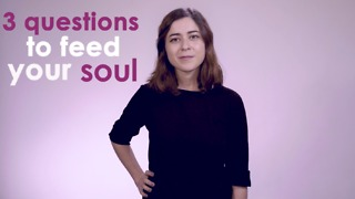 Three ways to nourish your soul. - Video