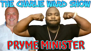 PRYME MINISTER & FRIENDS TALK WITH CHARLIE WARD LIFE CHANGING HEMP