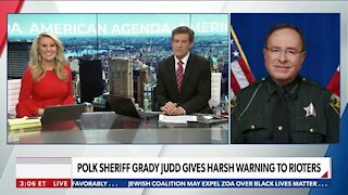 Polk Sheriff Grady Judd Gives Harsh Warning to Rioters