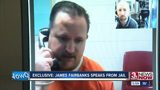 EXCLUSIVE: Accused killer James Fairbanks speaks from jail
